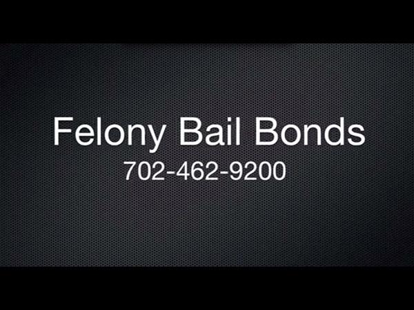 Felony Bail Bonds Las Vegas